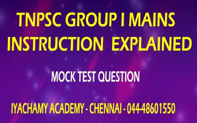 TNPSC GROUP 1 MAINS INSTRUCTION EXPLAINED | MODEL TEST PAPER